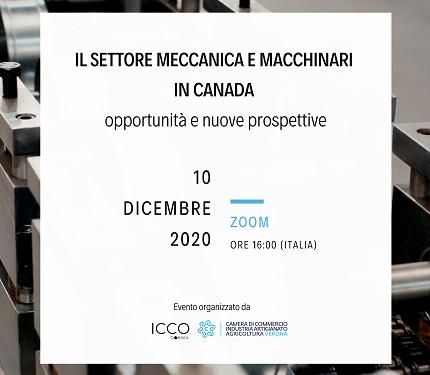 Locandina webinar: Il settore meccanica e macchinari in  Canada.Opportunità e nuove prospettive